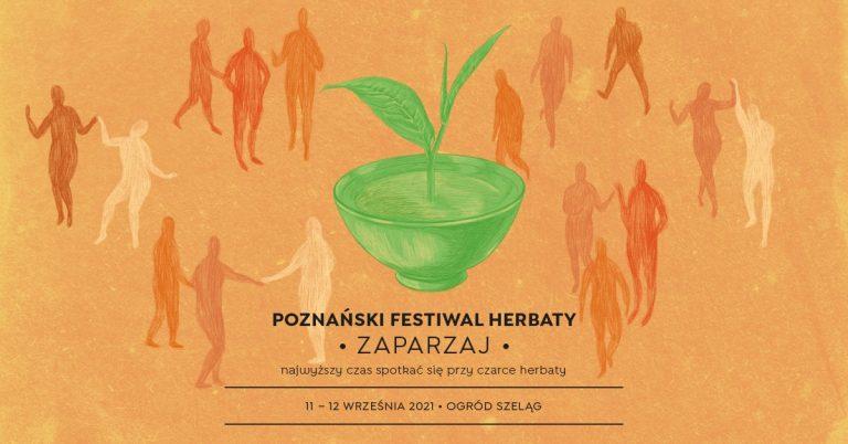 Poznański Festiwal Herbaty Zaparzaj 2021